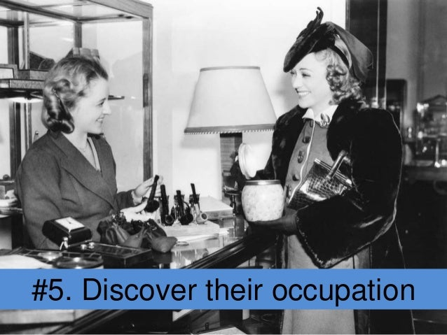 #5. Discover their occupation