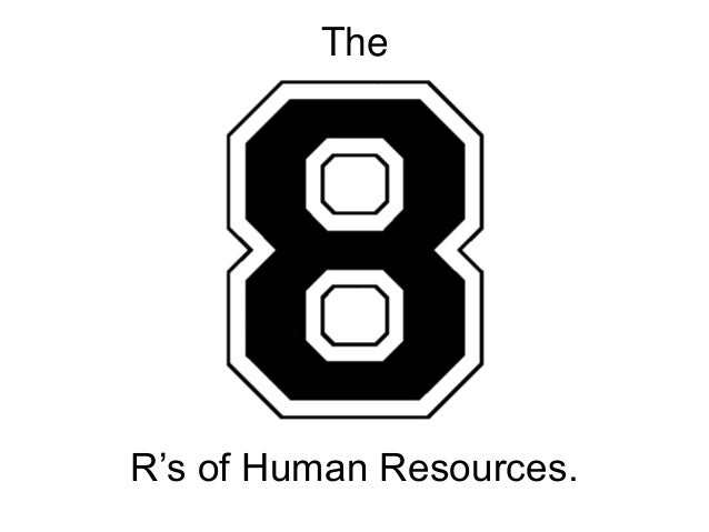 The R's of Human Resources.