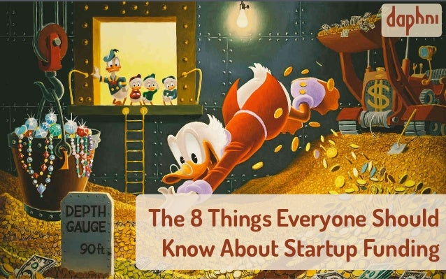 The 8 Things Everyone Should Know About Startup Funding daphni