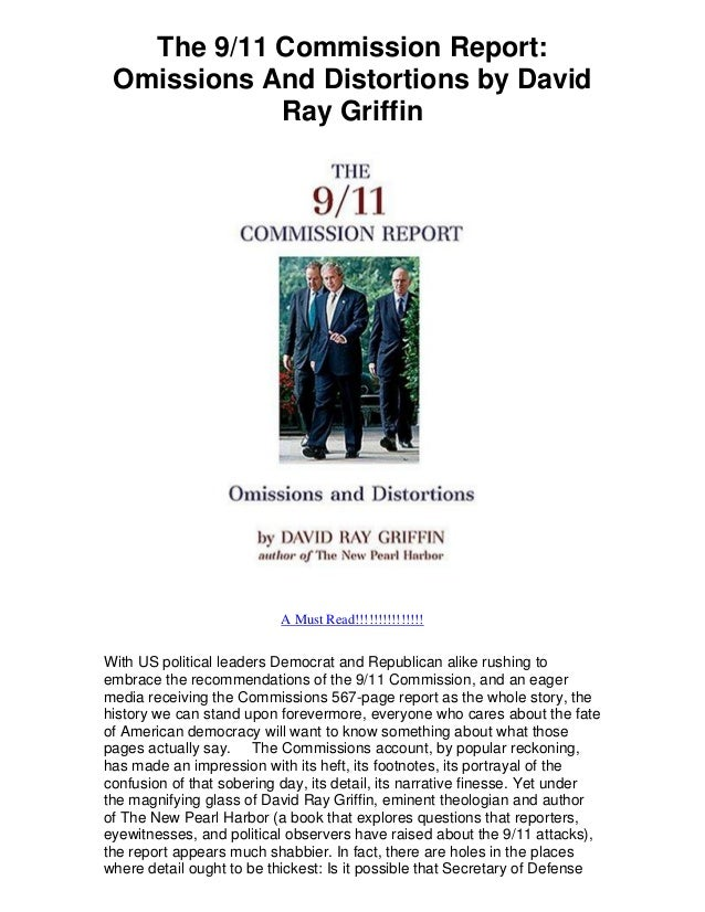 The 9/11 Commission Report: Omissions And Distortions by David Ray Griffin A Must Read!!!!!!!!!!!!!!! With US political le...