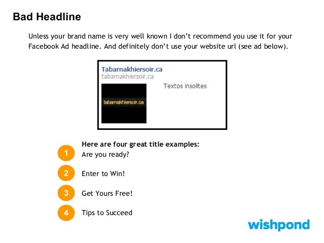 Bad Headline How to Fix your Mistake: I like questions, Calls-to-Action and value propositions for my Facebook Ad titles. ...