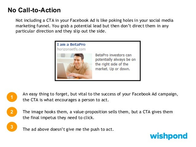 No Call-to-Action How to Fix your Mistake: The simple addition of 'Start your course today' gives the Facebook user that l...