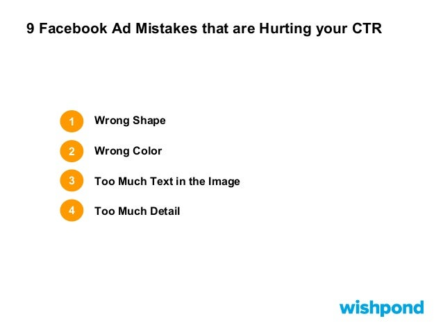 9 Facebook Ad Mistakes that are Hurting your CTR  5  Bad Image Choice  6  Copy Errors  7  Bad Headline  8  No Call-to-Acti...