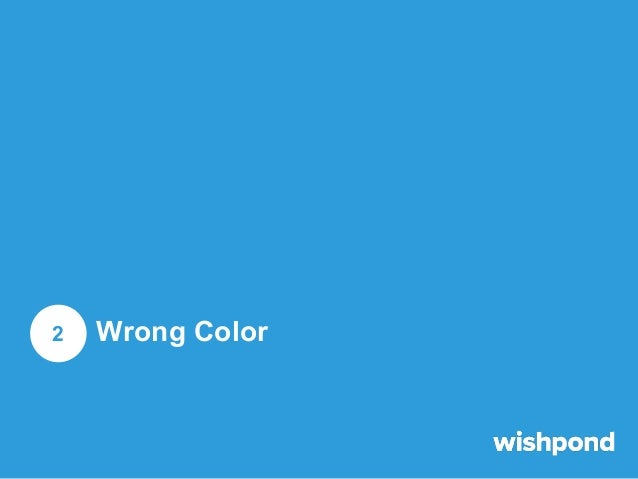 Wrong Color It should be no surprise to you by now that Facebook's News Feed color scheme is white and blue. If your image...