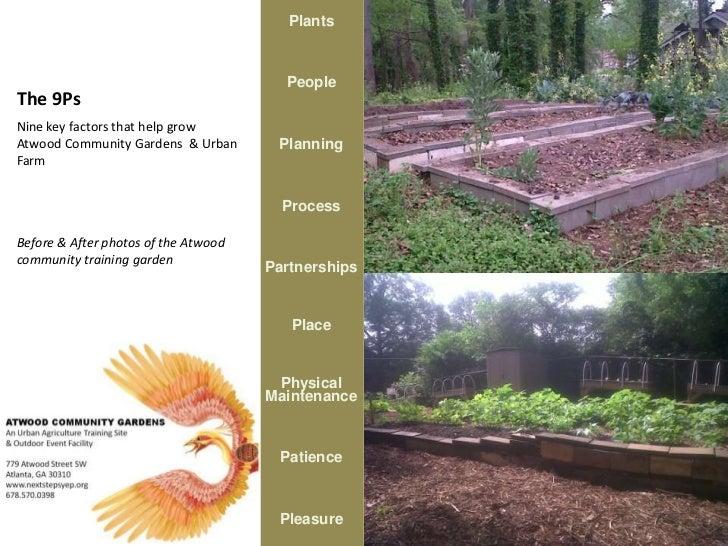 Plants                                        PeopleThe 9PsNine key factors that help growAtwood Community Gardens & Urban...