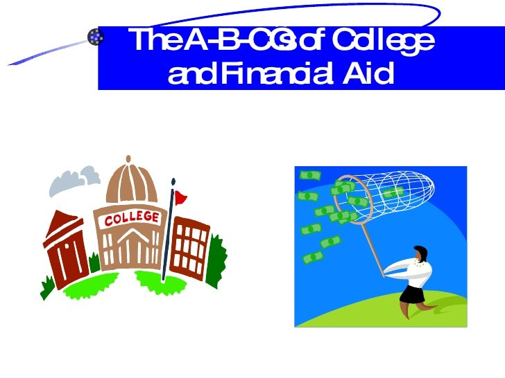 The A-B-C's of College and Financial Aid