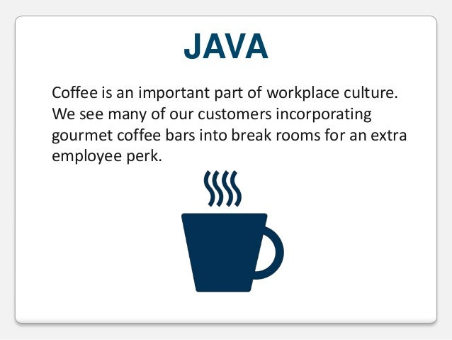 JAVA Coffee is an important part of workplace culture. We see many of our customers incorporating gourmet coffee bars into...