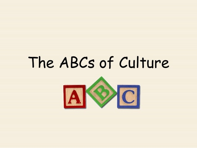 The ABCs of Culture