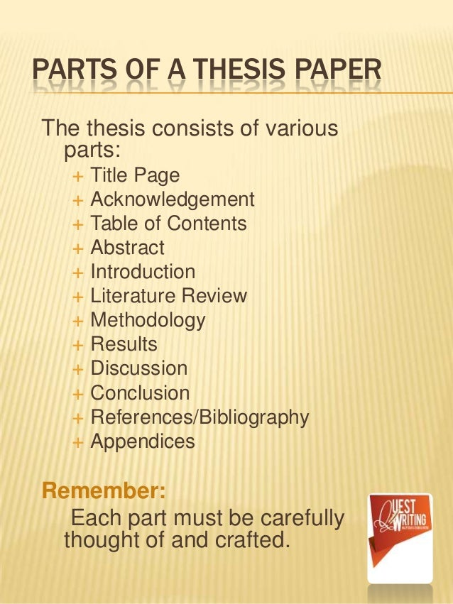 definition of thesis parts It is part of your conceptual framework  i am always collecting such prefabricated parts for use in future arguments  this broad definition,.