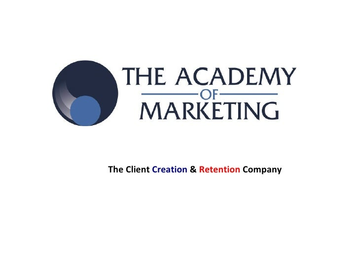 The Client Creation & Retention Company