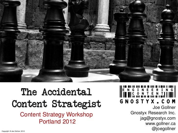 The Accidental            Content Strategist                              Joe Gollner                                     ...