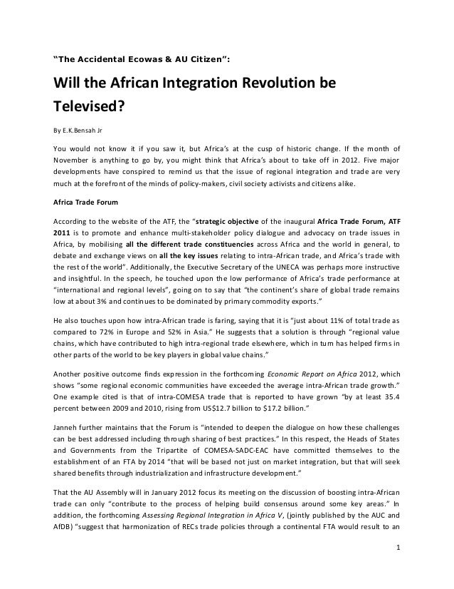 """""""The Accidental Ecowas & AU Citizen"""":  Will the African Integration Revolution be Televised? By E.K.Bensah Jr  You would n..."""