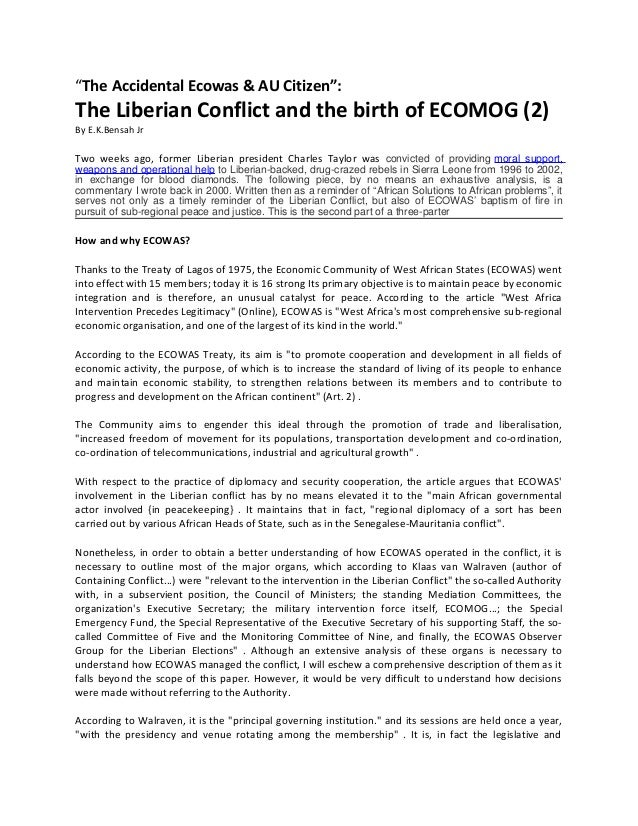 """""""The Accidental Ecowas & AU Citizen"""":  The Liberian Conflict and the birth of ECOMOG (2) By E.K.Bensah Jr  Two weeks ago, ..."""