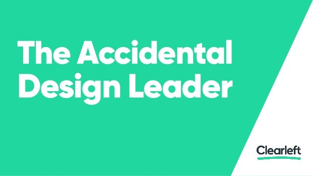 The Accidental Design Leader
