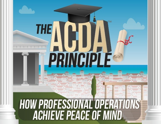 THE PRINCIPLE HowProfessionalOperations AchievePeaceofMind ™