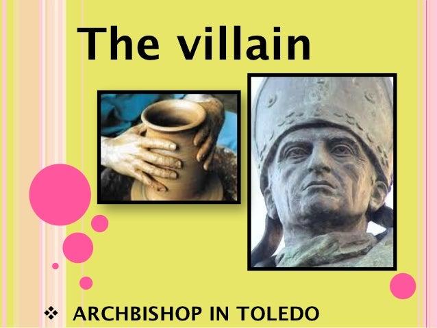 The villain ARCHBISHOP IN TOLEDO
