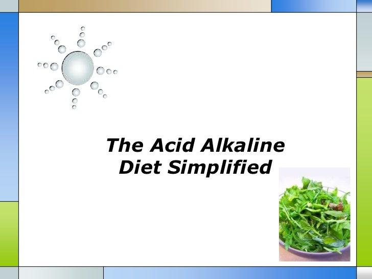 The Acid Alkaline Diet Simplified