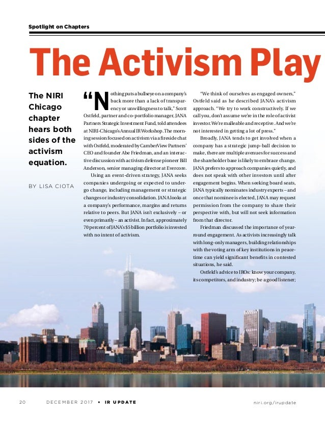 "The NIRI Chicago chapter hears both sides of the activism equation. BY LISA CIOTA Spotlight on Chapters ""N othingputsabull..."