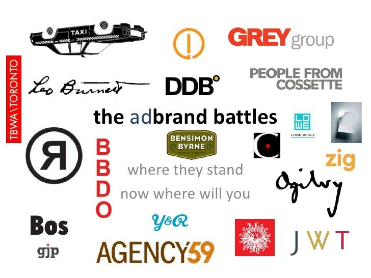 the adbrand battles<br />where they stand<br />now where will you<br />