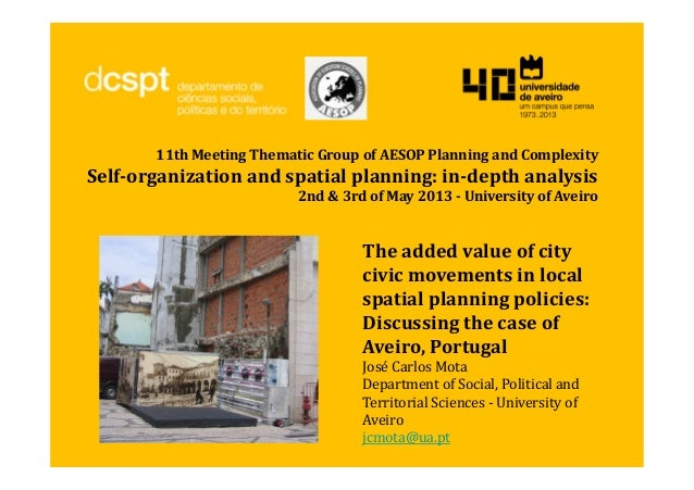 11th Meeting Thematic Group of AESOP Planning and ComplexitySelf-organization and spatial planning: in-depth analysis2nd &...