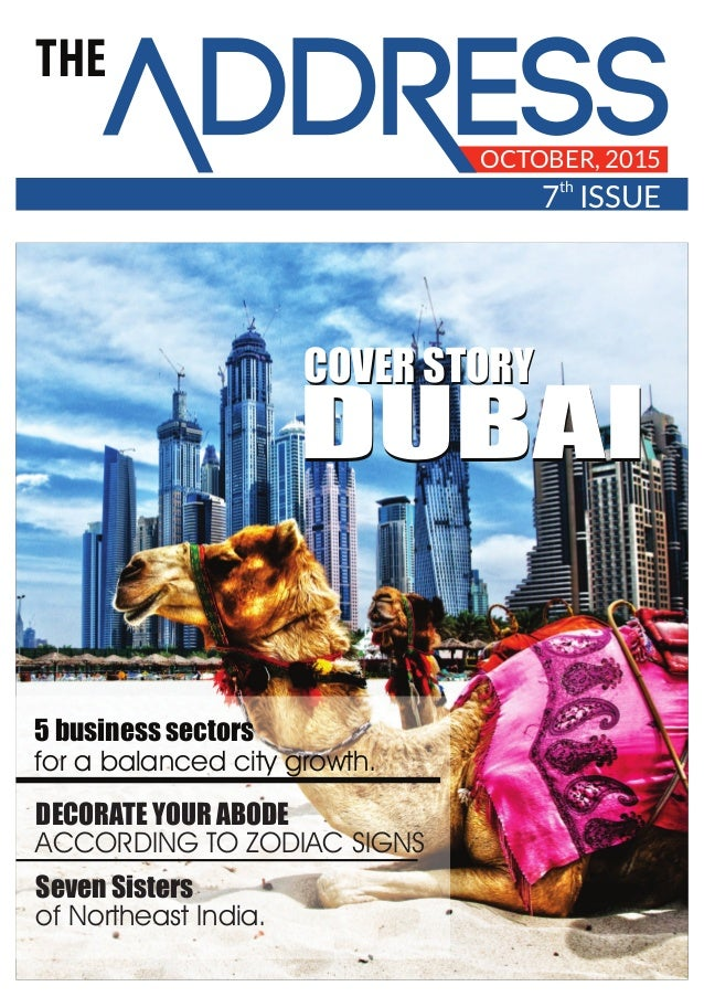 THE OCTOBER, 2015 th 7 ISSUE DUBAIDUBAI COVER STORYCOVER STORY 5 business sectors for a balanced city growth. DECORATE YOU...