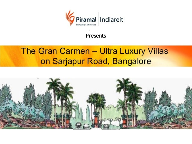 PresentsThe Gran Carmen – Ultra Luxury Villason Sarjapur Road, Bangalore