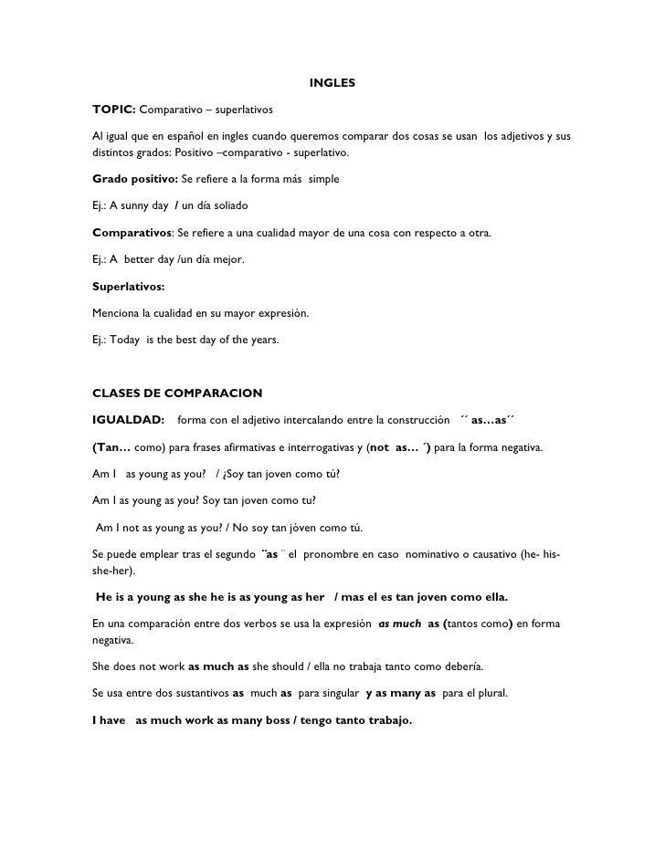 INGLESTOPIC: Comparativo – superlativosAl igual que en español en ingles cuando queremos comparar dos cosas se usan los ad...