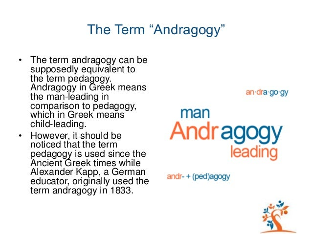 applying malcolm knowles andragogy model to Andragogy: the process model 2 abstract this paper examines malcolm s knowles six principles of andragogy and their application in teaching children.