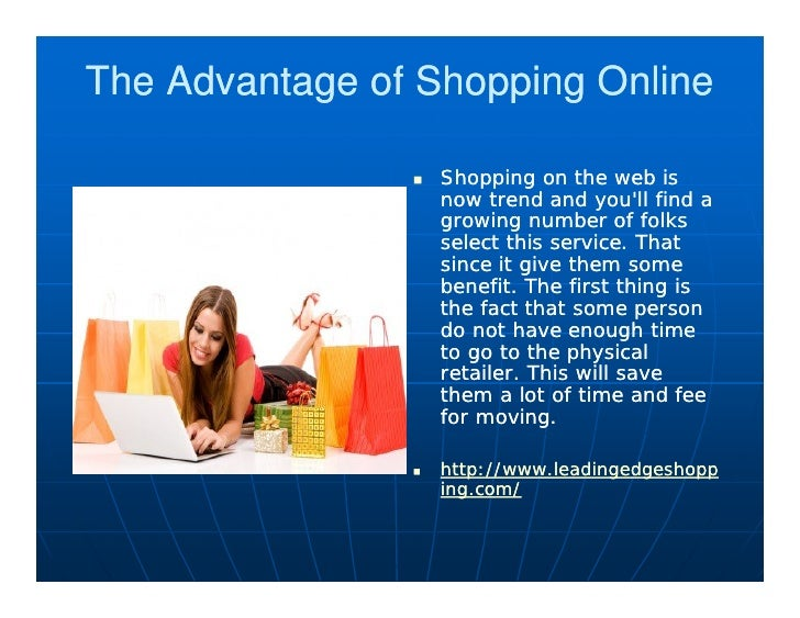 e163b65a4af The Advantage of Shopping Online  Shopping on the web is ...