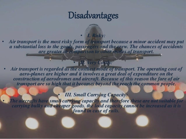 The advantages and disadvantages of air transport