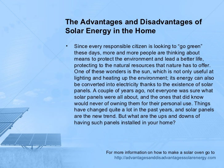 The advantages and disadvantages of solar energy in the home