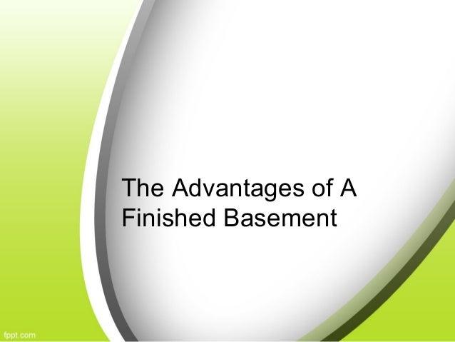 The advantages of a finished basement for Advantage basements