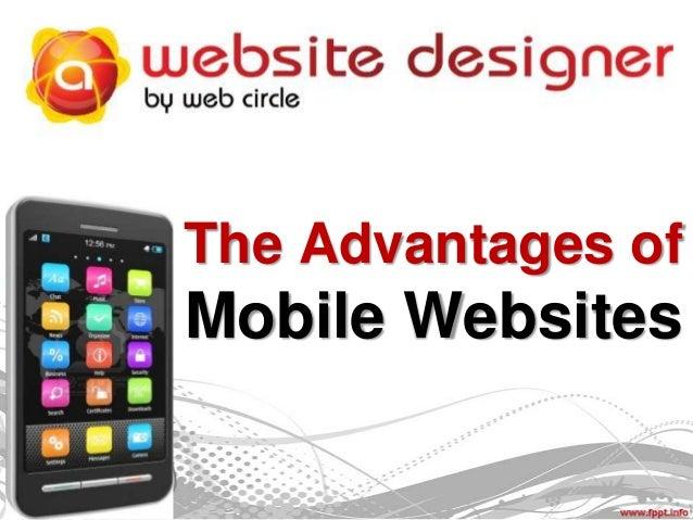 The Advantages of  Mobile Websites