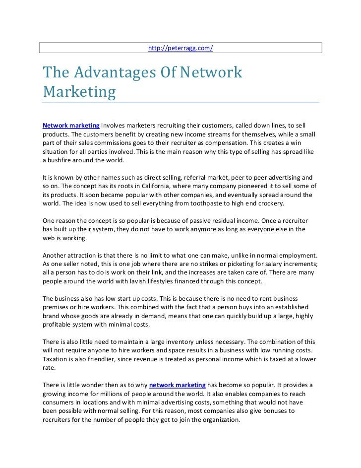http://peterragg.com/The Advantages Of NetworkMarketingNetwork marketing involves marketers recruiting their customers, ca...