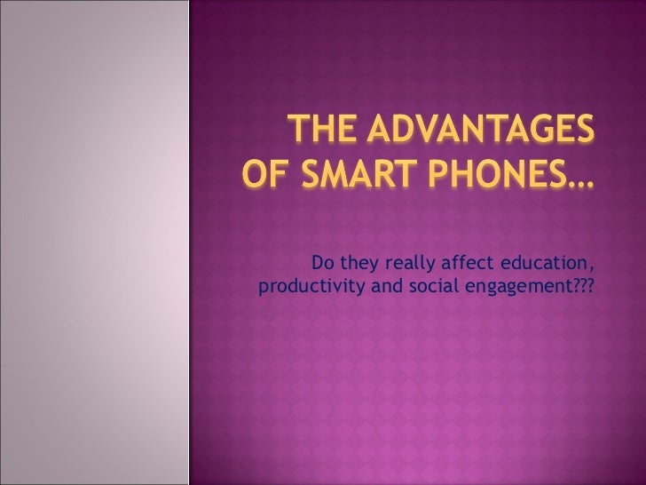Presentation on mobile phones advantages and disadvantages
