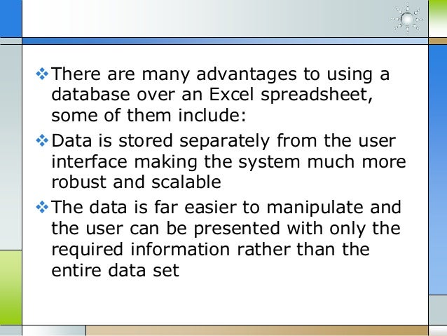 The advantages of using a database over excel spreadsheets