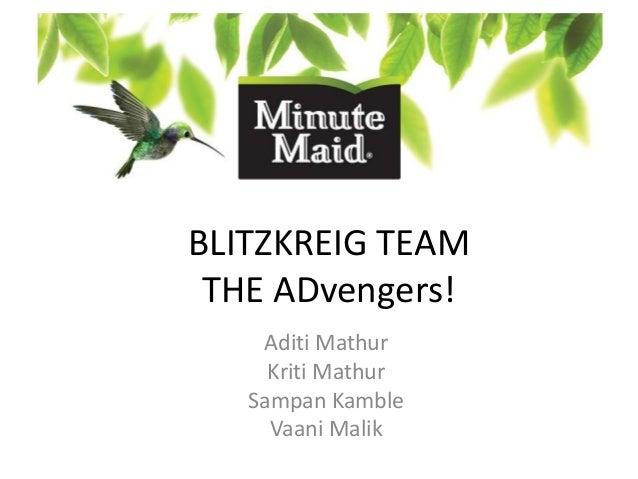 BLITZKREIG TEAM THE ADvengers! Aditi Mathur Kriti Mathur Sampan Kamble Vaani Malik