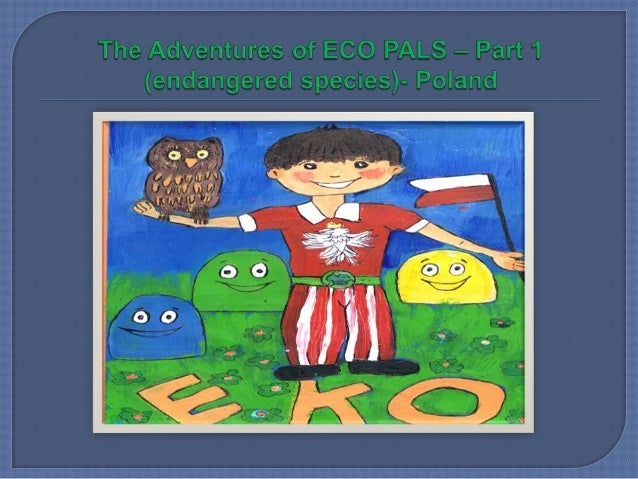 The Adventures of ECO PALS - PART 1