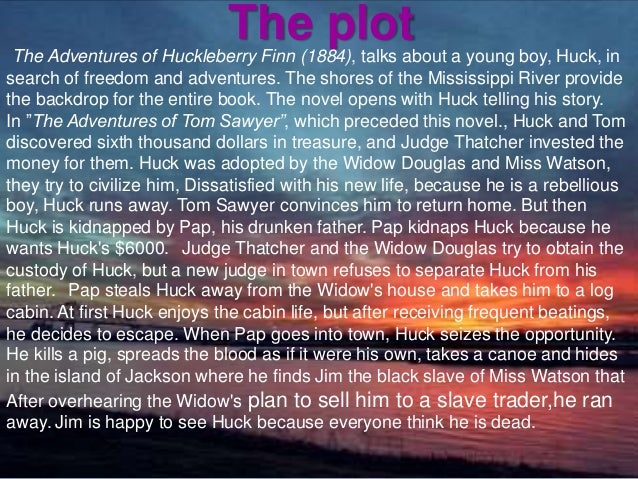 Notes on the adventures of huckleberry