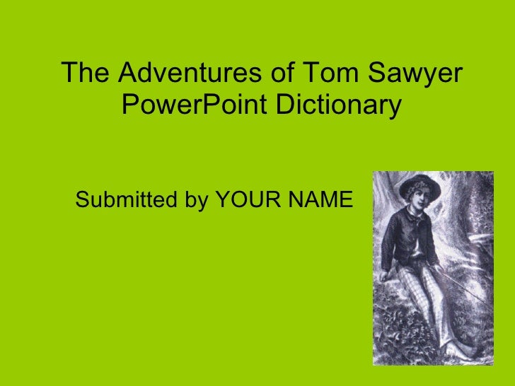 essay about the adventures of tom sawyer Tom sawyer analysis essay 828 words | 4 pages honors 5 january 2012 character analysis of tom sawyer (the adventures of tom sawyer) tom sawyer is a complex character that represents the journey from childhood to.