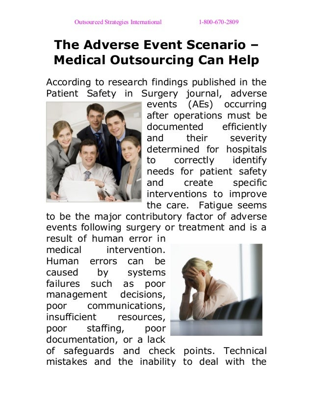 Outsourced Strategies International 1-800-670-2809 The Adverse Event Scenario – Medical Outsourcing Can Help According to ...