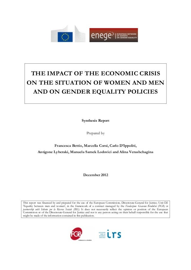 THE IMPACT OF THE ECONOMIC CRISIS   ON THE SITUATION OF WOMEN AND MEN     AND ON GENDER EQUALITY POLICIES        ...