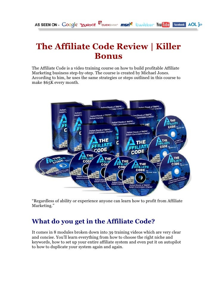 The Affiliate Code Review | Killer                 Bonus The Affiliate Code is a video training course on how to build pro...