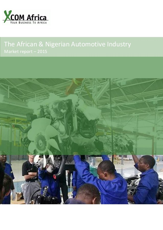 The African & Nigerian Automotive Industry Market report – 2015