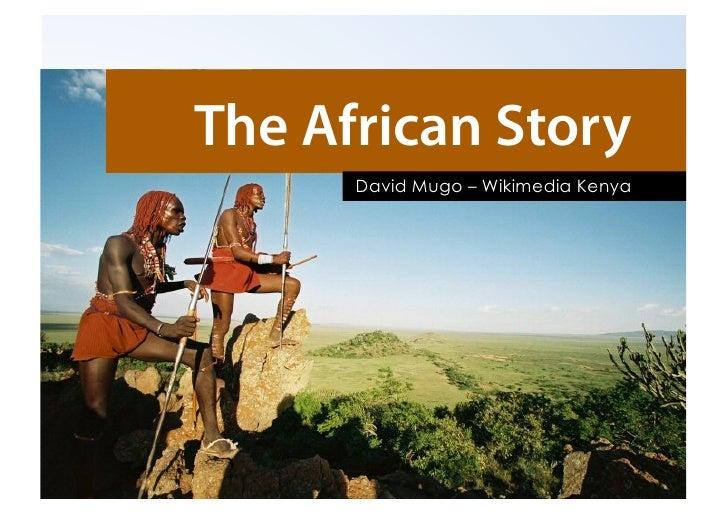 The African Story      David Mugo – Wikimedia Kenya