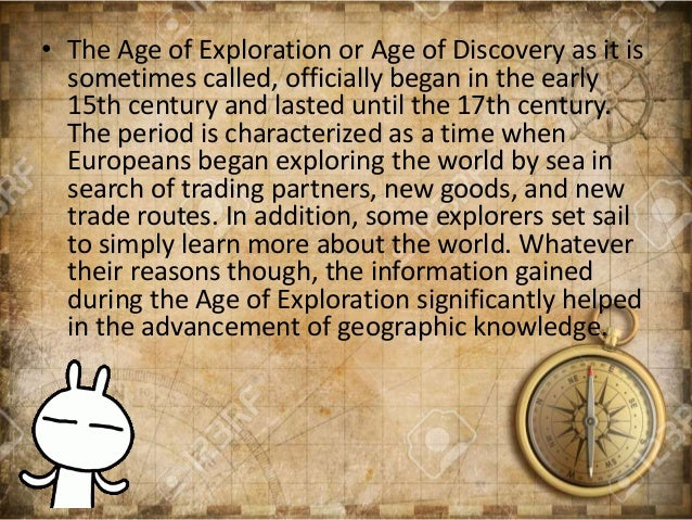 Age Of Exploration And Discovery: The Age Of Exploration