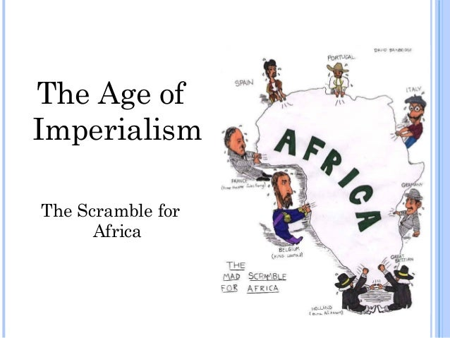 Change over time in africa during the age of imperialism
