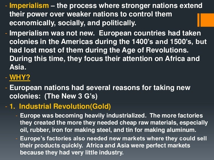 the age of the new imperialism Age of exploration the explorations started with the spanish and the portuguese looking for gold, glory, and god exploration occurrences were in the.