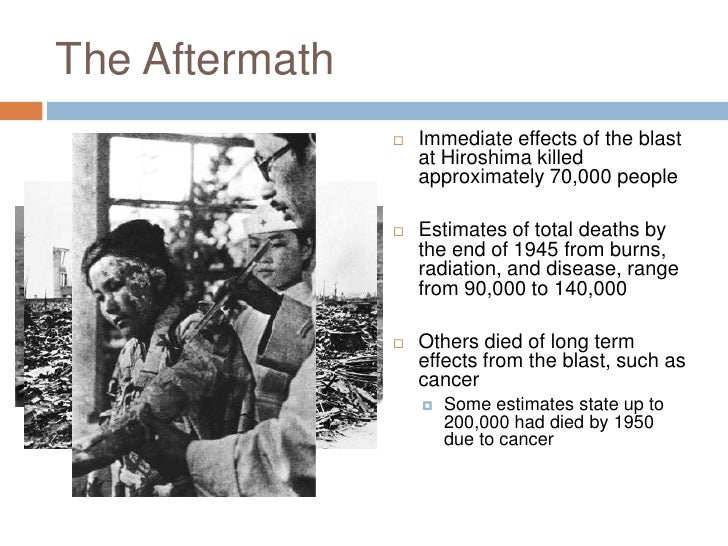 the many short term and long term effects of the atomic bombing of japan Atomic cloud over hiroshima, japan, august  and health effects of the hiroshima bombing  largest study ever conducted of the long-term effects of radiation.