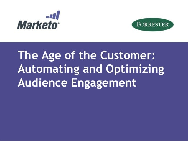 The Age of the Customer: Automating and Optimizing Audience Engagement